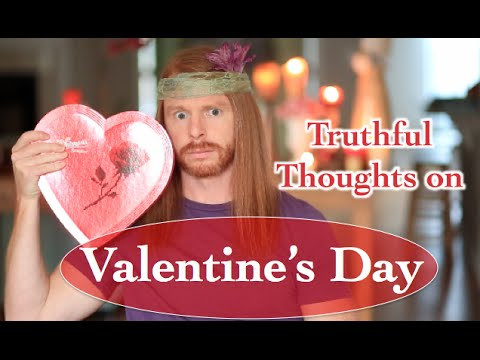 Truthful Valentines Day Thoughts Ultra Spiritual Life Episode 30