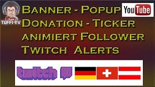 Animation Follower, Donation mit Twitch alerts 2015 [GER] 1080/60