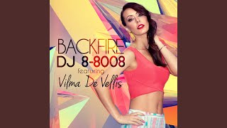 Скачать Backfire Feat Vilma De Vellis