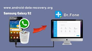 How to Recover Whatsapp History from Samsung Galaxy S2 on Mac EI Capitan