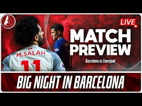 STOP MESSI OR PLAY OUR OWN GAME?   Barcelona vs Liverpool Match Preview