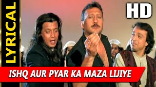 Ishq Aur Pyar Ka Maza Lijiye With Lyrics| Altaf Raja | Shapath 1997 HD Songs | Mithun, Jackie Shroff
