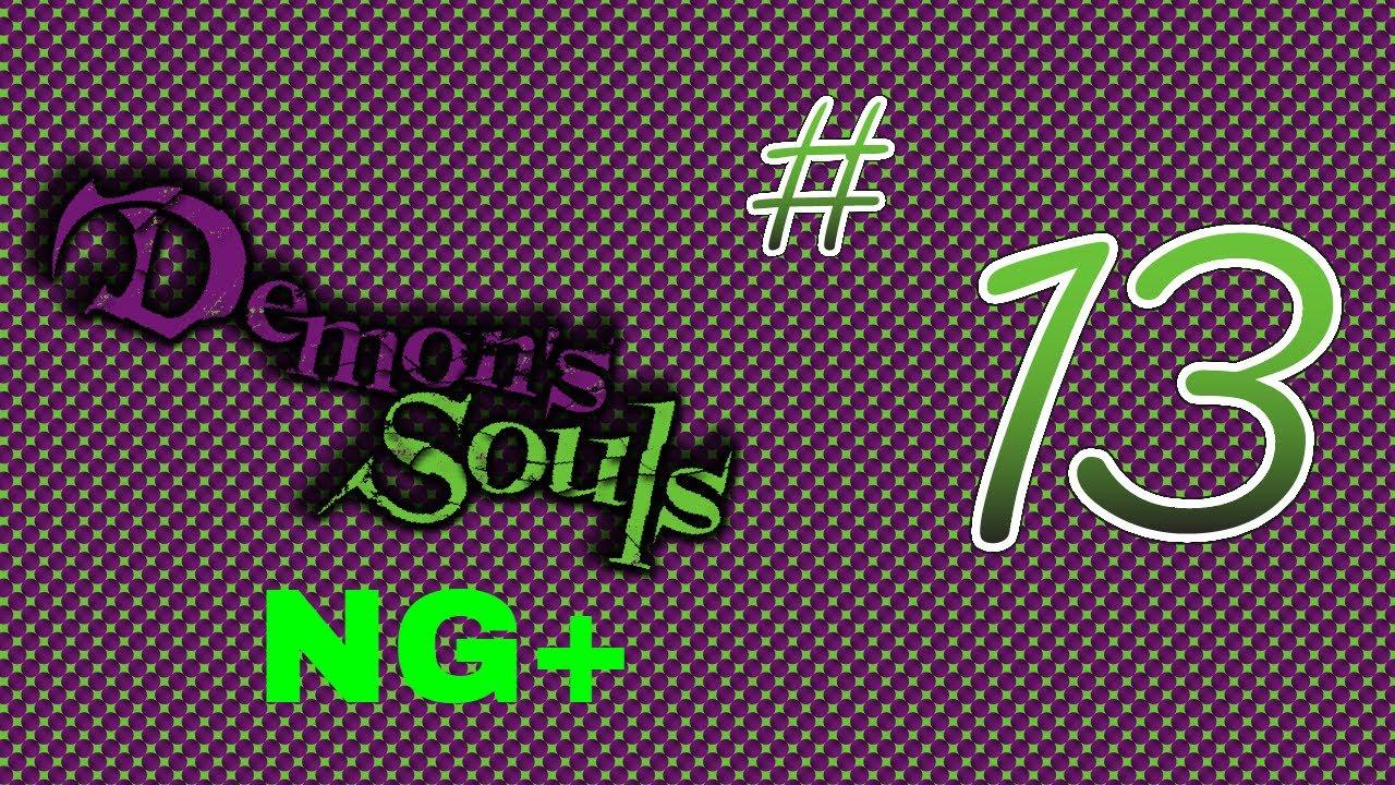 Demon's Souls - Episode 12 - Wangle Gaming