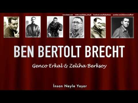 Genco Erkal & Zeliha Berksoy - İnsan Neyle Yaşar [ Ben Bertolt Brecht  © 1992 Kalan Müzik ]