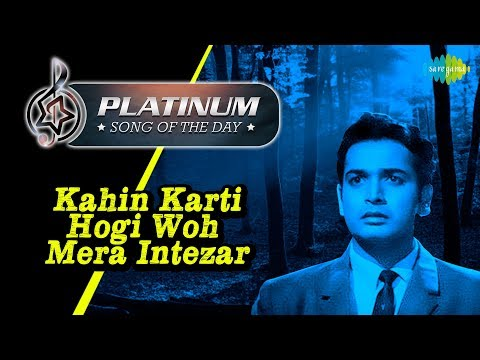 Platinum song of the day | Kahin Karti Hogi Woh Mera Intezar | 27th February | R J Ruchi