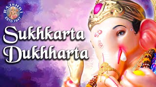 Sukhkarta Dukhharta And More Ganpati Aartis - Ganesh Chaturthi Songs - Jukebox