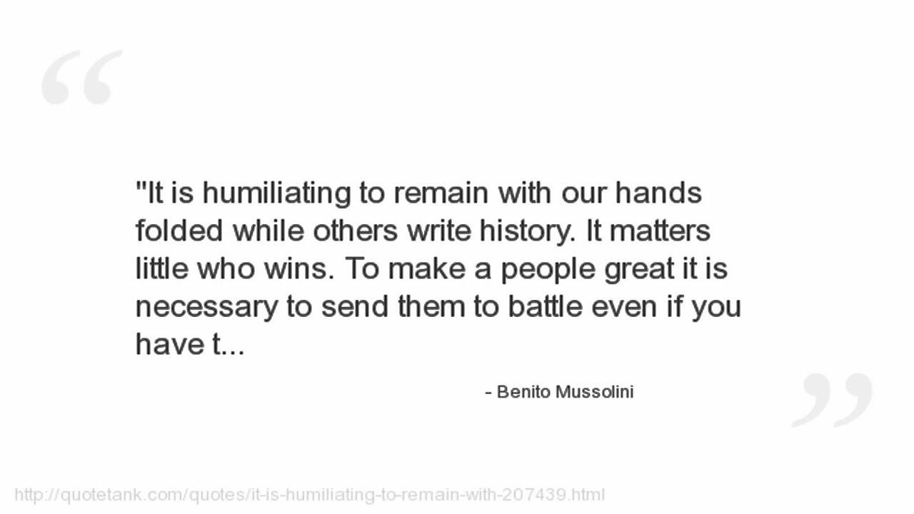 Mussolini Quotes Benito Mussolini Quotes  Youtube