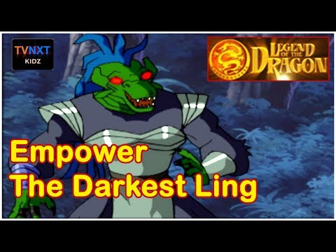 Legend Of The Dragon || Episode 21 || Empower the Darkest Ling || TVNXT Kidz