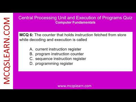 Central Processing Unit and Execution of Programs Quiz - MCQsLearn Free Videos