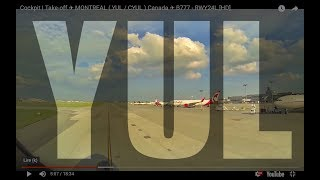 Cockpit | Take-off ✈ MONTREAL ( YUL / CYUL ) Canada ✈ B777 - RWY24L [HD]
