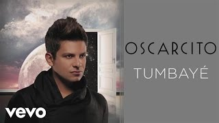 Oscarcito - Tumbayé (Cover Audio)