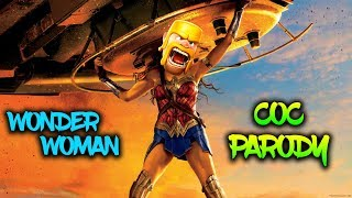 Wonder Woman ft. Clash of Clans Best Movie Trailer of COC Ever | COC Parody ✓