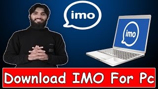 Download lagu How to Download And Install Imo For Computer And Laptop in windows Xp|7|8|10 Hindi | Urdu