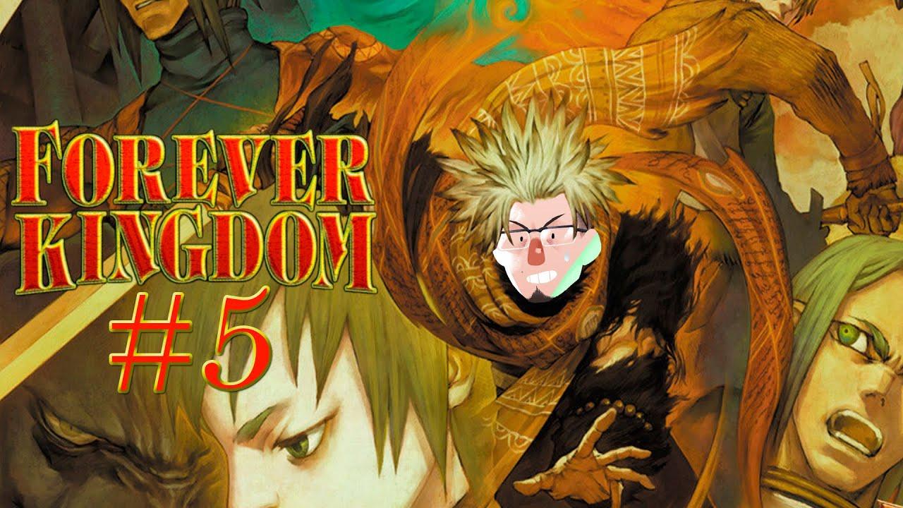 Forever Kingdom | Parte 5 (26/07/21)