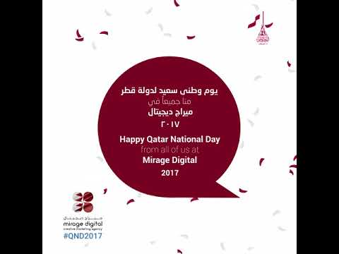 Qatar National Day Mirage Digital Social Media