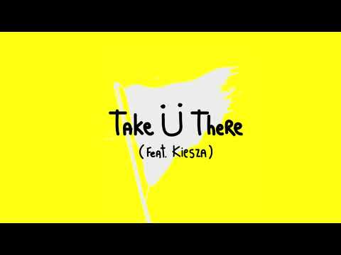 Jack Ü - Take Ü There Feat. Kiesza Vs Knife Party - Boss Mode (DJ SUPREME Edit)