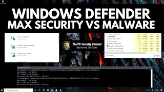 Windows Defender Maximum Security vs Malware
