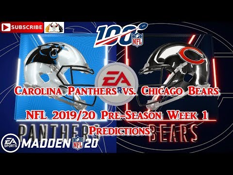 Carolina Panthers Vs. Chicago Bears  | NFL 2019-20 Pre-Season Week 1 | Predictions Madden NFL 20