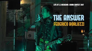 The Answer [from new album ANOTHER SUN] - Federico Borluzzi live at Bucheron Sound Contest 2017