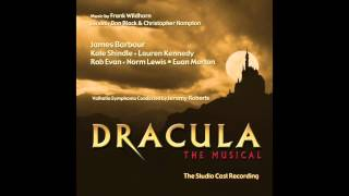 Dracula, The Musical - 14 At Last (feat. Kate Shindle & James Barbour)