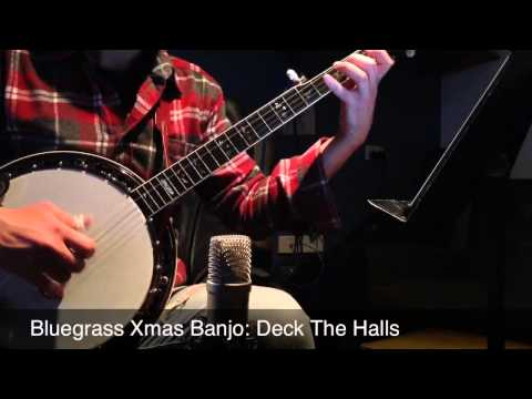 Deck The Halls: Bluegrass Christmas Banjo