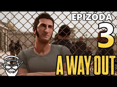 TO SME FAKT VONKU ?!! - A Way Out /w Tomas2886Cz / 1080p 60fps / CZ/SK Lets Play / # 3