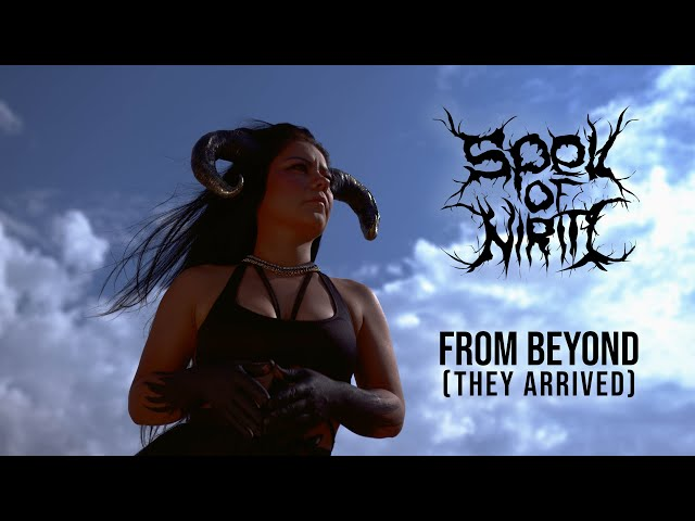 Spell Of Niriti  - From Beyond (They Arrived) [Official Video 4K]