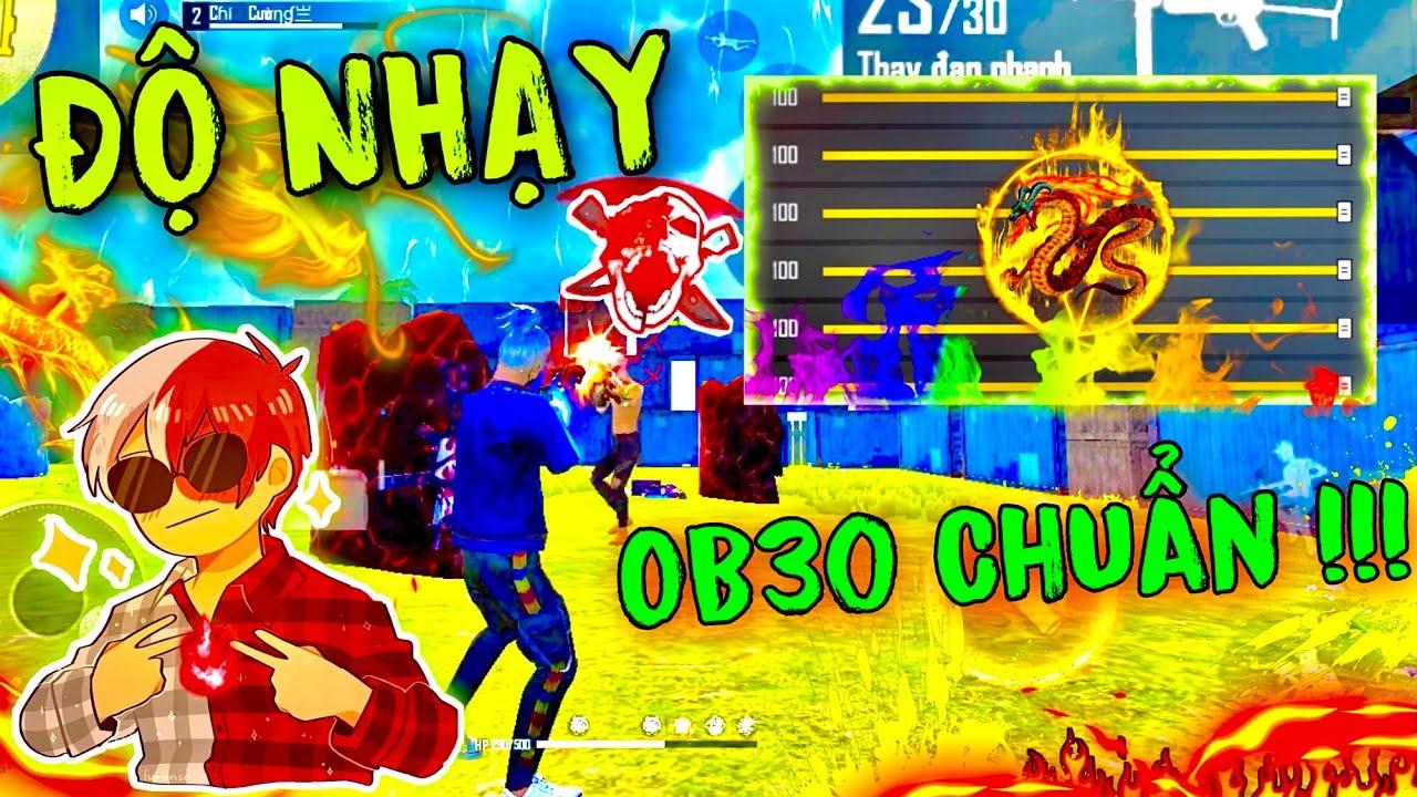 Free Fire - Độ Nhạy OB30 Kéo Tâm Oppo, SamSung, Vivo, IPhone, Realme, Xiaomi Chuẩn Xác 99% HEADSHOT