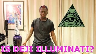 Is Deji Illuminati?