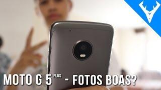 MOTO G5 Plus - Tira fotos boas? Dia e noite Teste de câmera completo