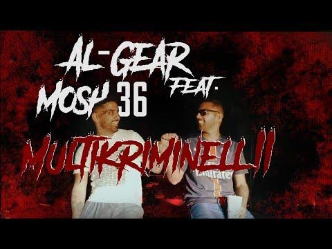 Al-Gear – Multikriminell 2 ft. Mosh36