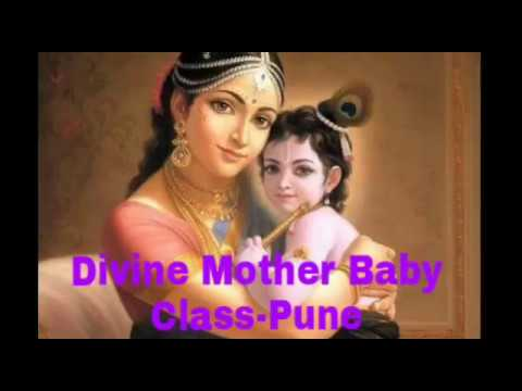 Divine Mother Baby - Class - Pune