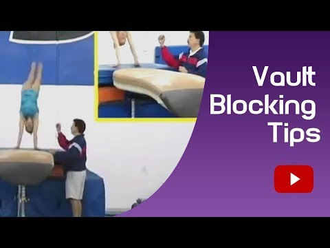 Gymnastics - Vault Blocking Tips - Coach Steve Nunno