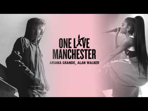 FOR MANCHESTER - Ariana Grande, Alan Walker