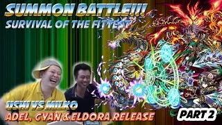 Milko Gaming : Summon Battle Ushi Vs Milko Adel Batch release Part 2 The Trolls are Back!