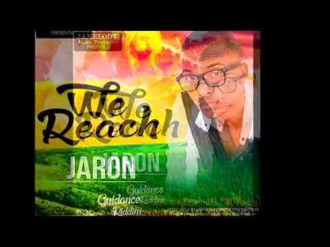 JARON - WE REACH - GUIDANCE RIDDIM