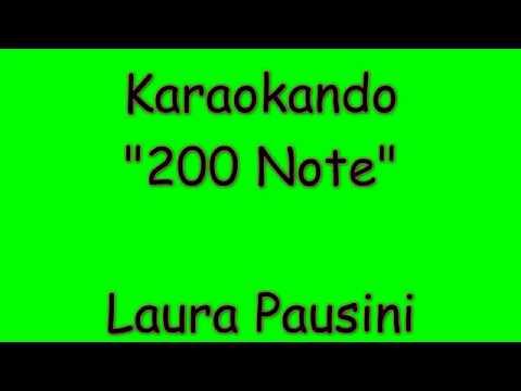 Karaoke Italiano - 200 Note ( duecento note ) - Laura Pausini ( Testo )