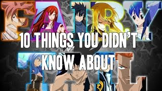 10 Things You Didnt Know About Fairy Tail