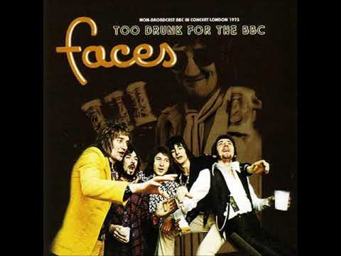 Faces - Too Drunk For The BBC