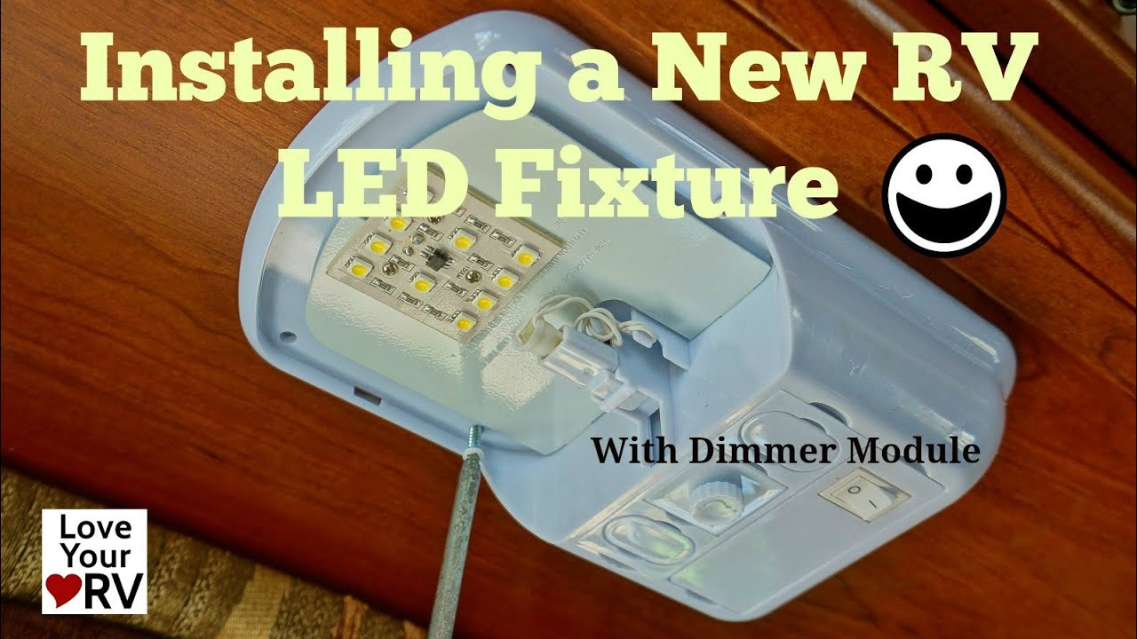 Installing A Starlights Rv Led Lamp Fixture