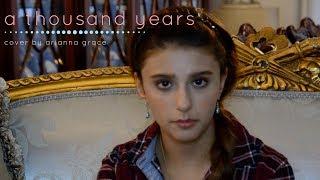 Baixar A Thousand Years - Christina Perri (cover by Arianna Grace)