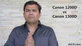 Canon 1200D vs 1300D (Hindi) - Compare Canon 1300D and 1200D