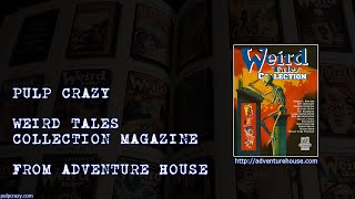 Pulp Crazy - Weird Tales Collection Magazine from Adventure House