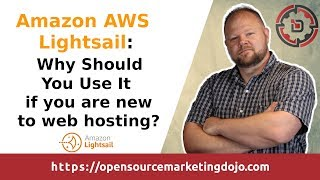 Amazon AWS Lightsail:  Why Should You Use It if you are new to web hosting?