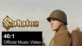 SABATON - 40:1 (OFFICIAL MUSIC VIDEO)