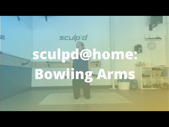sculpd@home: Bowling Arms