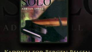 Adrian Snell - Solo - Kaddish for Bergen Belsen