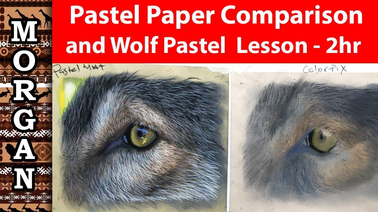 Pastel Paper Comparison