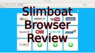 Slimboat Browser Review