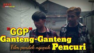 Ganteng-ganteng pencuri [ GGP ] || film pendek ngapak MP3